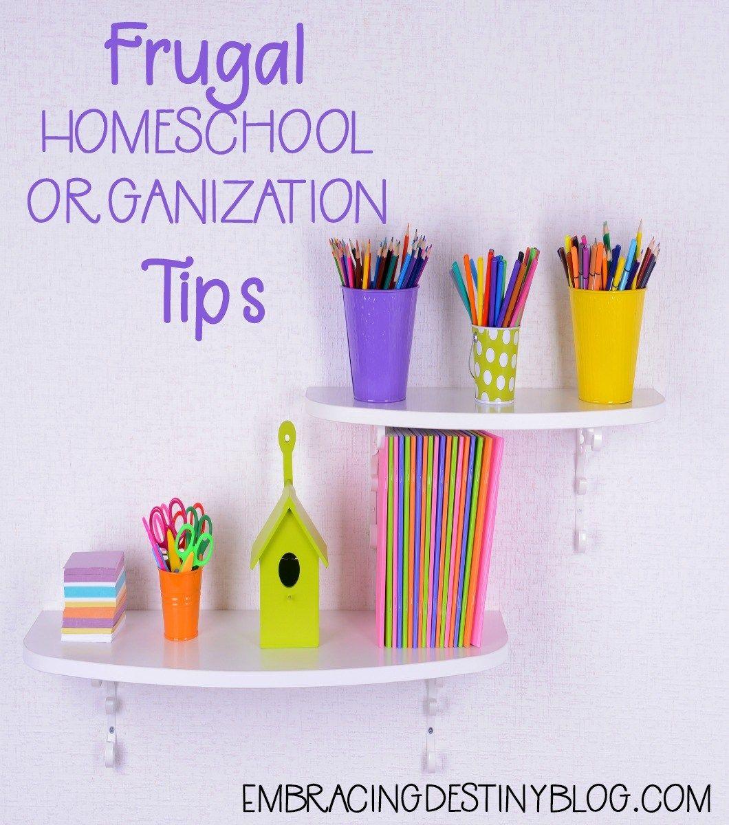 Frugal Homeschool Organization Tips Using Dollar Tree Supplies Heart And Soul Homeschooling Homeschool Organization School Hacks Organizations Homeschool