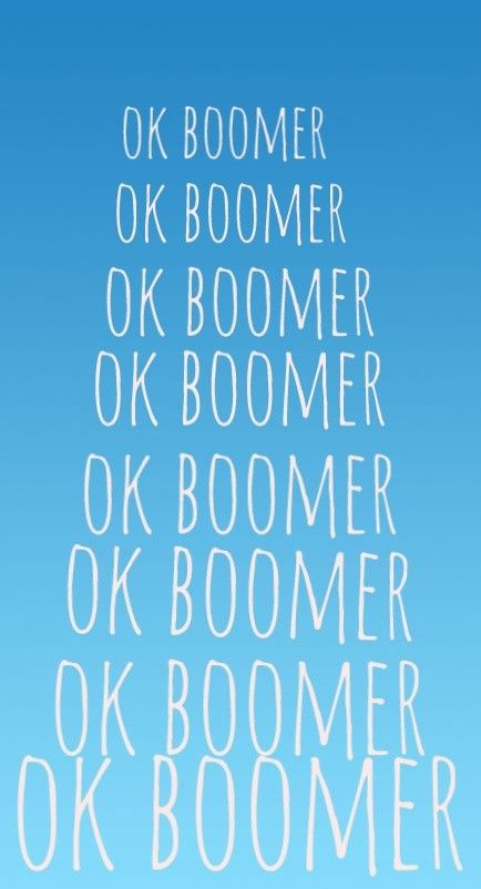 Ok boomer by Rio Kerford Funny iphone wallpaper