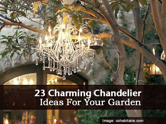 Patios · 23 Charming Chandelier Ideas For Your Garden