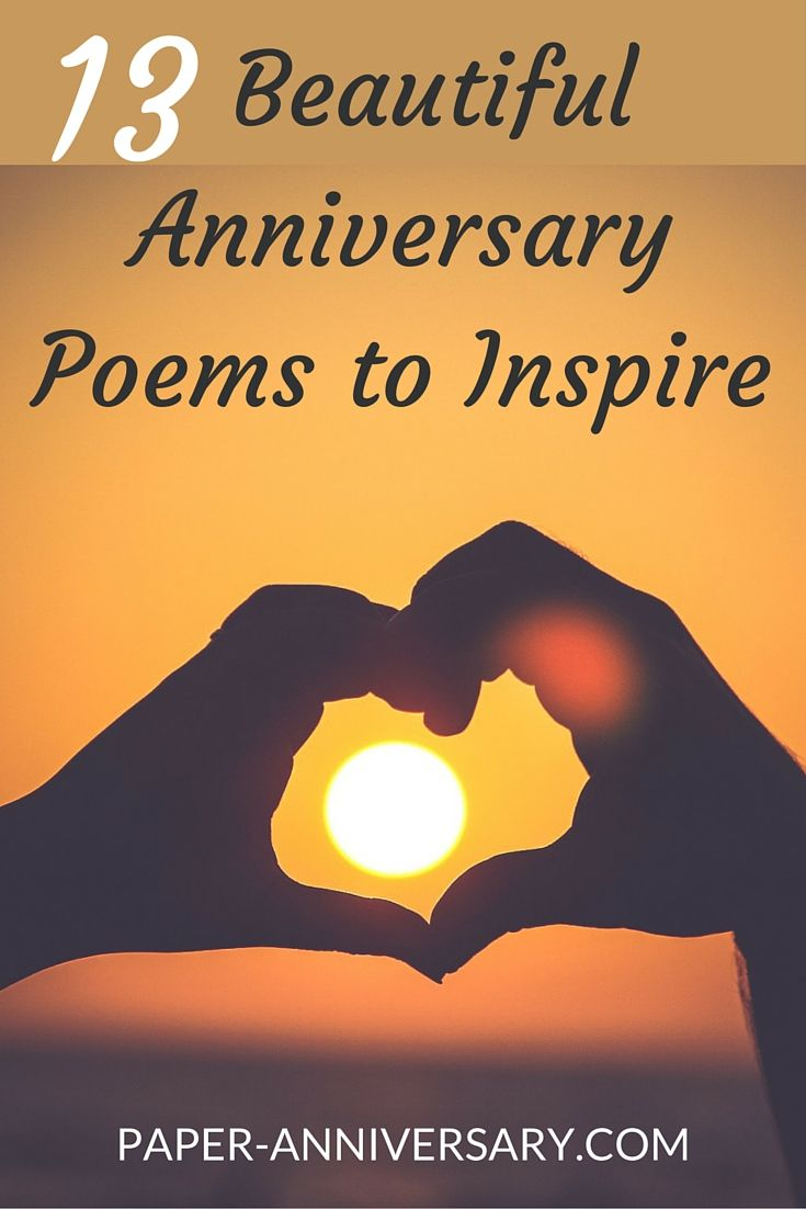13 Beautiful Anniversary Poems To Inspire Paper Anniversary By Anna V Anniversary Quotes For Him Anniversary Poems Anniversary Quotes For Husband