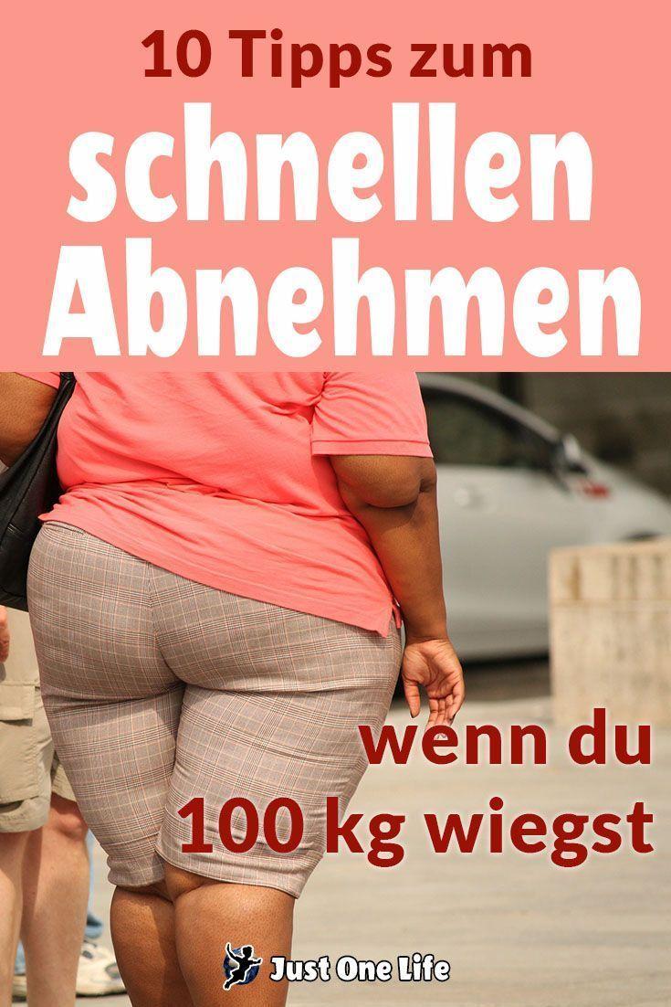 Schnell Abnehmen - 10 Tipps, wenn du 100 kg wiegst