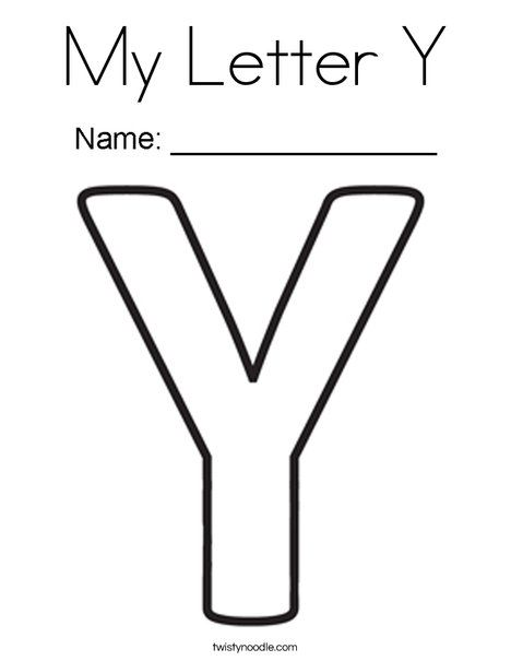 My Letter Y Coloring Page Coloring Letters Letter A Coloring Pages Color Worksheets