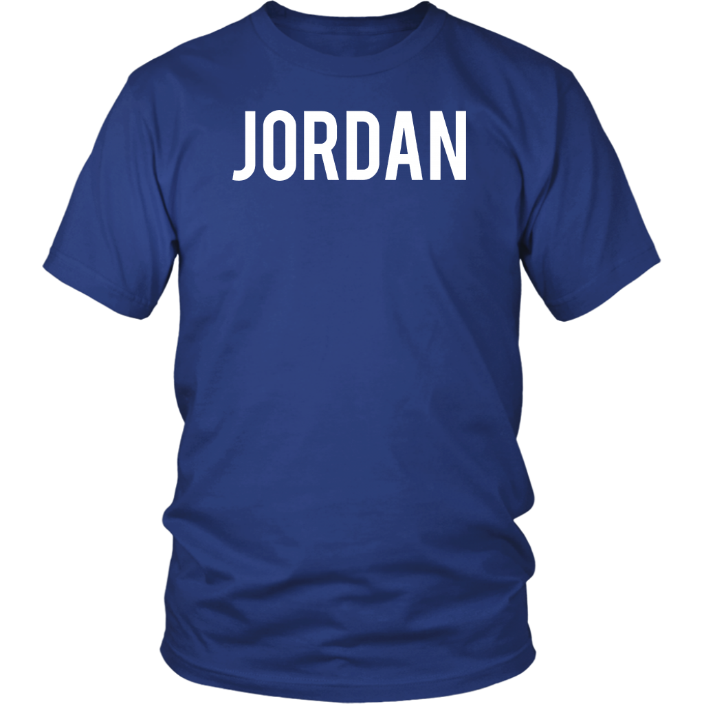bc8e3a4c241b0f Jordan T Shirt - Cool new funny name fan cheap gift tee – Teefig ...