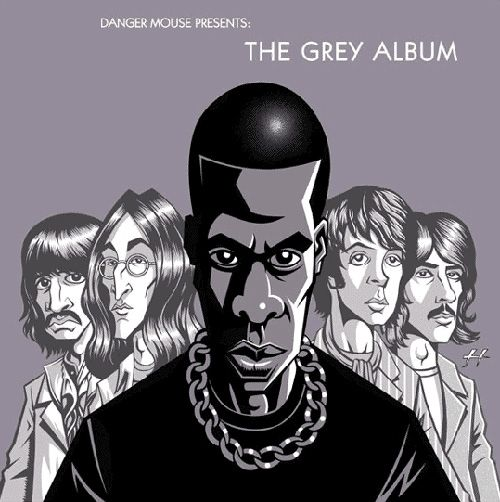 """The Grey Album""   ~DJ Danger Mouse's tribute mashup between classic Beatles songs and Jay-Z - I WANT THIS"