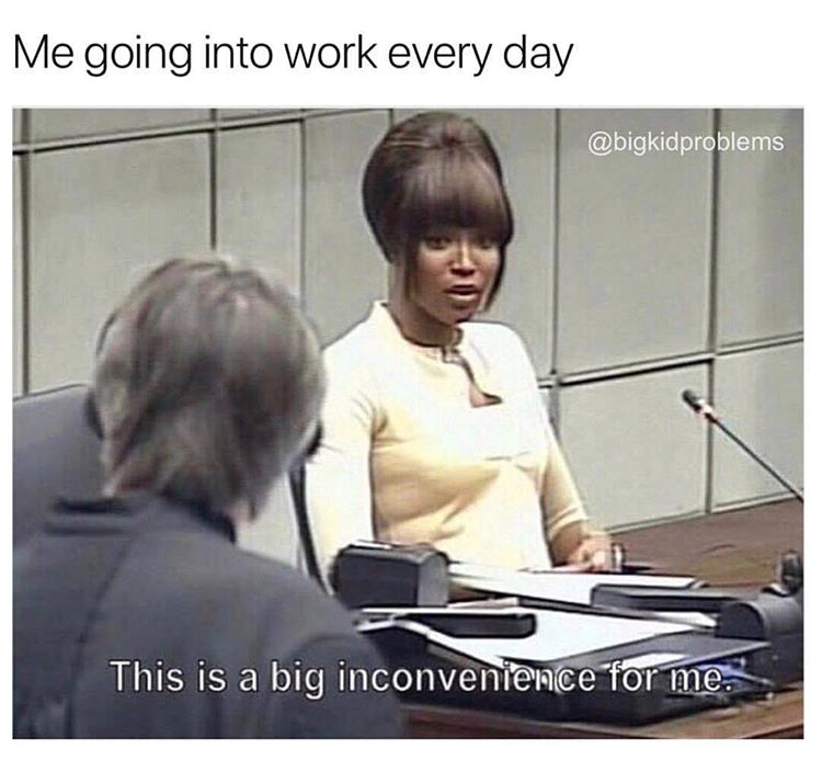 24 Workplace Memes Everyone Needs To Laugh At By 5pm Workplace Memes Work Friends Meme Workplace Humor