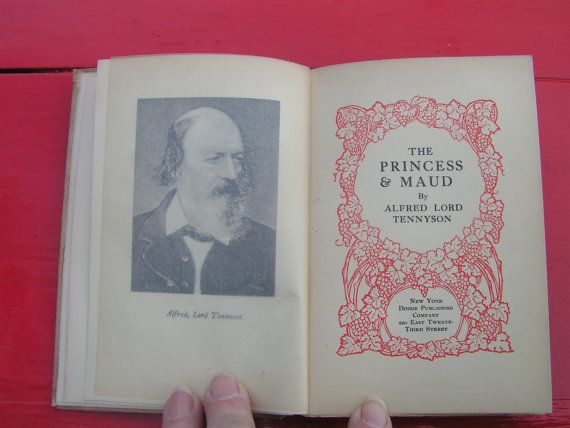 early 1900s The Princess and Maud by TENNYSON Dodge by curioscity