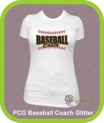 Baseball Coach Glitter Shirt, $21.99  Personalize by adding Names and Numbers