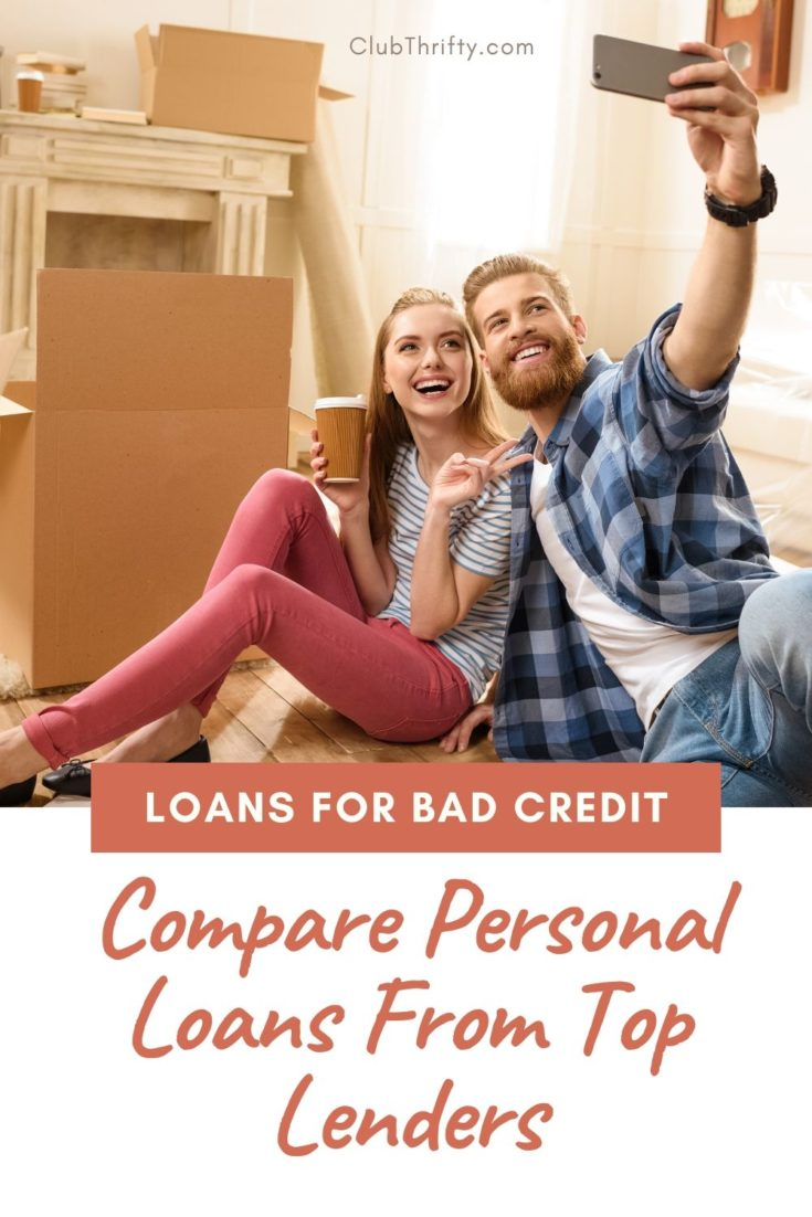Bad Credit Loans Compare Personal Loans From Top Lenders Club Thrifty In 2020 Loans For Bad Credit Personal Loans Bad Credit