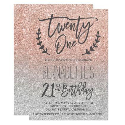 Silver faux rose gold glitter script 21st Birthday Invitation ...
