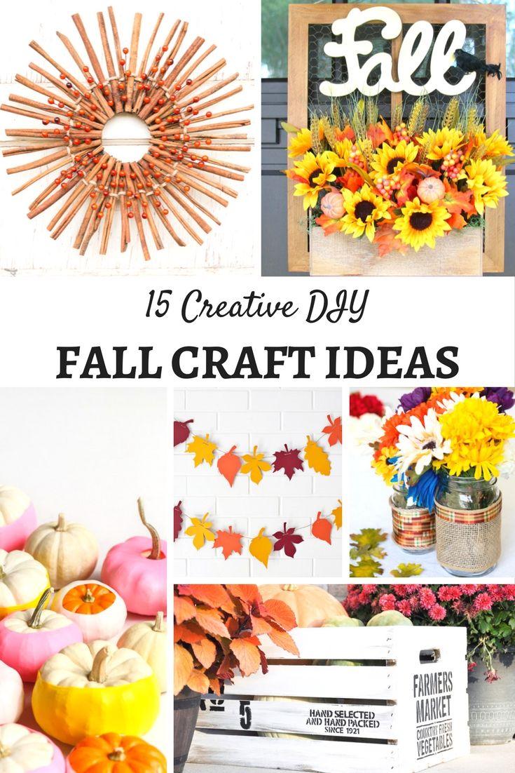 Creative DIY Fall Craft Ideas | Diy fall crafts, Homemade ...