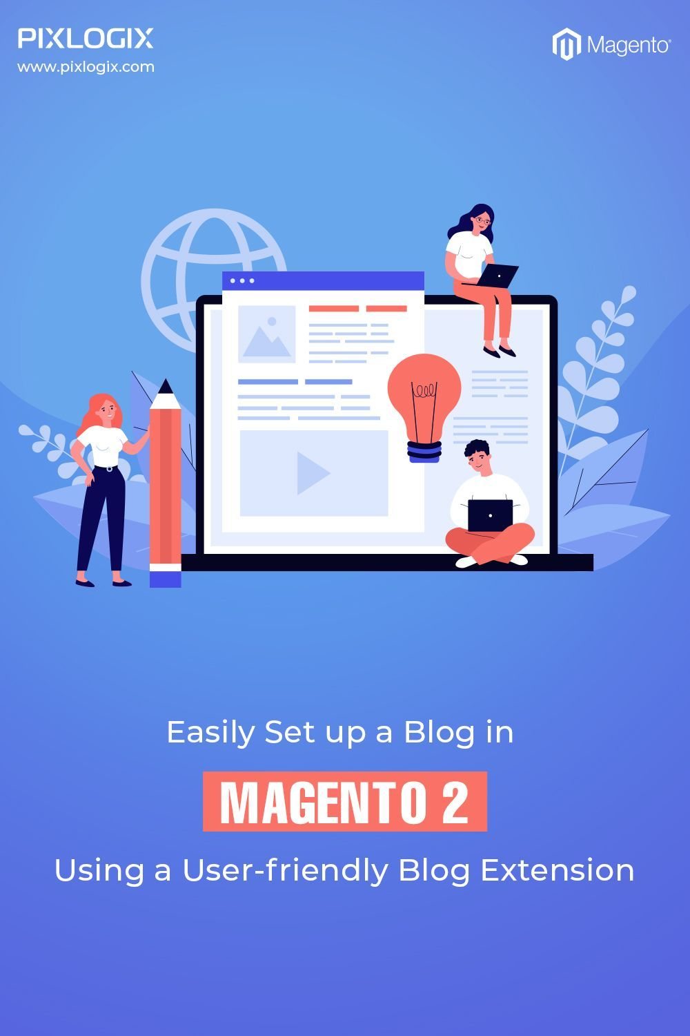 Easily Set Up A Blog In Magento 2 Using A User Friendly Blog Extension Magento Blog Extensions
