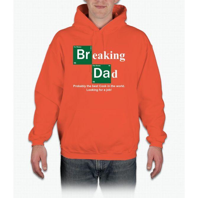 Breaking Dad Hoodie