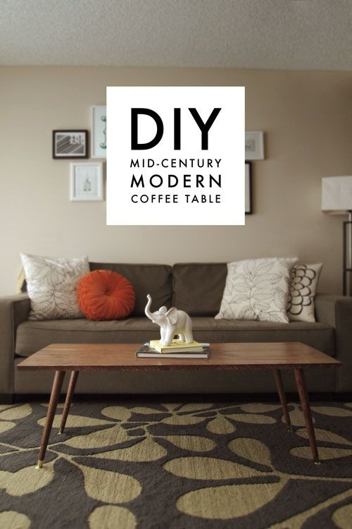 Diy Mid Century Modern Coffee Table Diy Furniture Decor Coffee