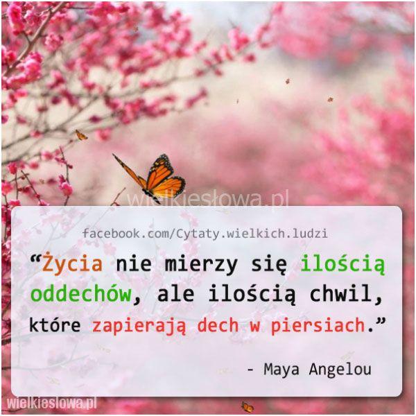 Zycia Nie Mierzy Sie Iloscia Oddechow Words Woman Quotes Quotes