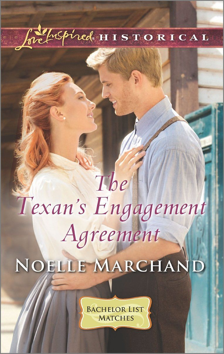 Noelle Marchand - The Texan's Engagement Agreement