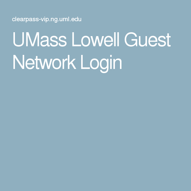 UMass Lowell Guest Network Login
