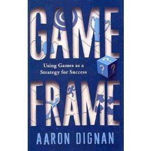 Game Frame by Aaron Dignan - Want this three!