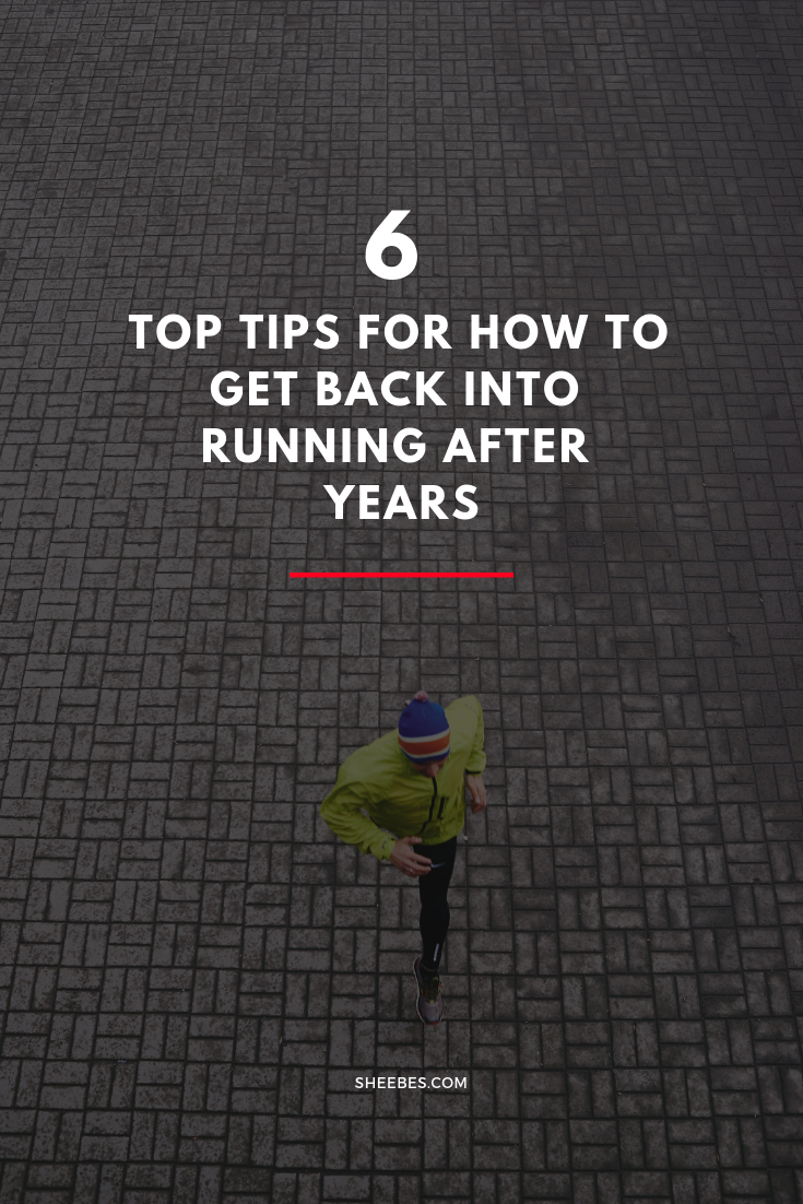 How to get back into running after years