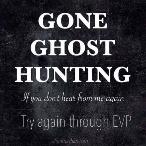 Gone Ghost Hunting! #ghost #ghosts #haunted #haunting #ghosthunting