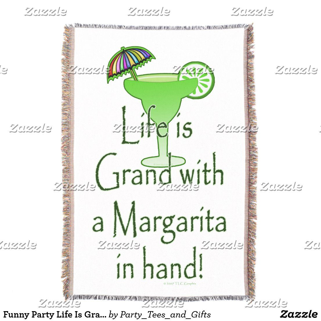 Funny Party Life Is Grand With A Margarita In Hand Throw Blanket Zazzle Com Party Funny Cocktail Party Drinks Margarita Gifts