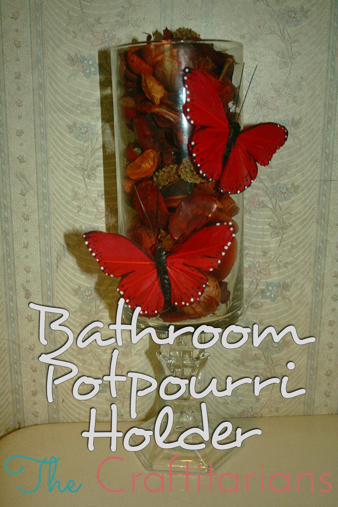 ***Bathroom Potpourri Holder*** The bathroom may not be a ...