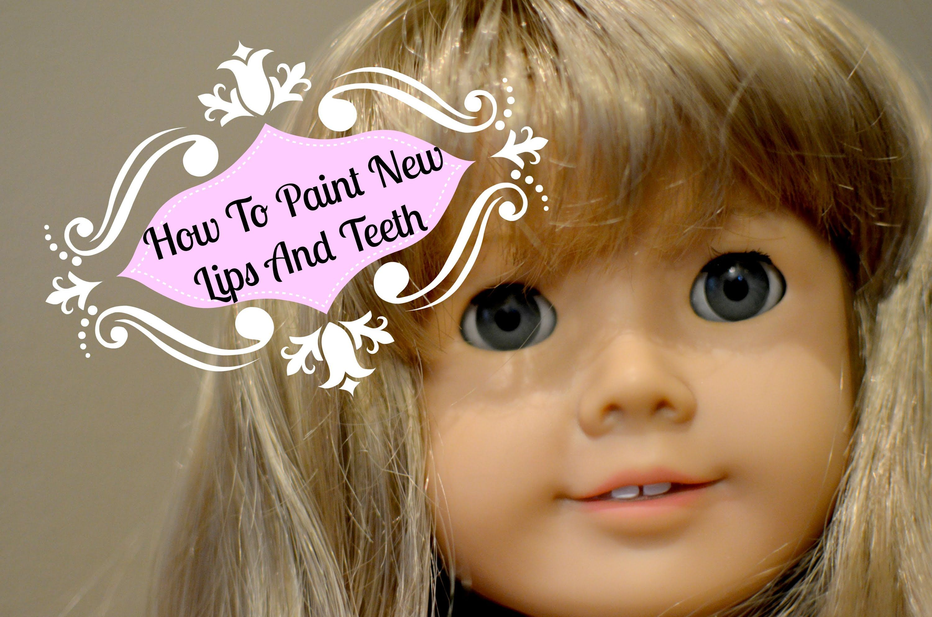 I will show you how to add colour to your dolls lips and teeth #dollcare