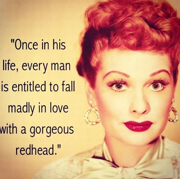 Lucille ball quote redhead