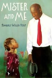 Mister and Me by Kimberly Willis Holt (710L). Complete with in-text formative assessments from LightSail. #WeHaveDiverseBooks #BlackHistoryMonth