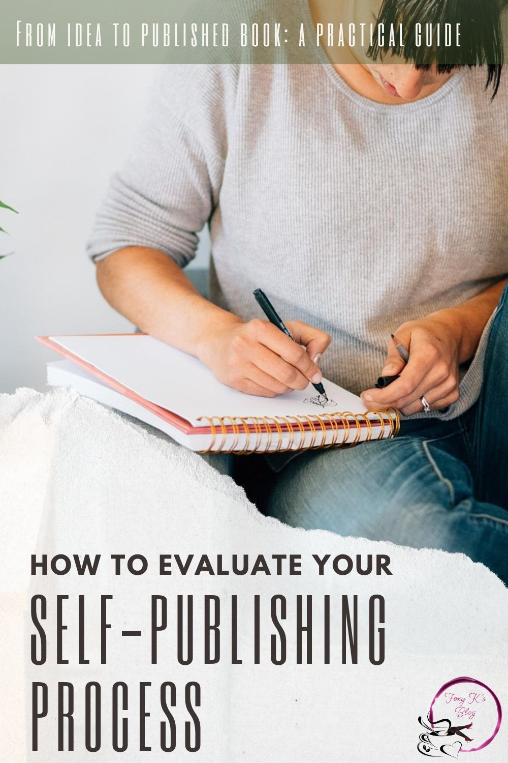 A Practical Step By Step Guide To Self Publishing Your Book Self Publishing Ebook Writing Book Publishing