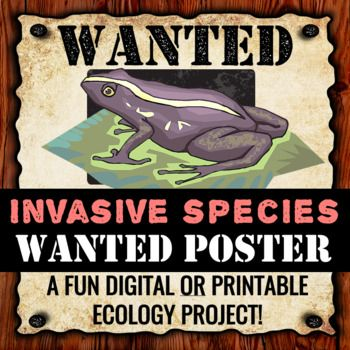 Invasive Species Project - Wanted Poster (Digital and Printable - criminal wanted poster