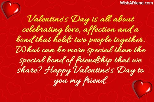 valentines day is all about celebrating love affection and a bond that holds two - Valentines Greetings For Friends