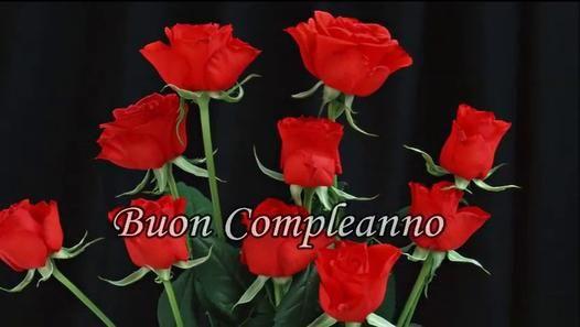 Tanti Auguri Di Buon Compleanno Buon Compli Pinterest Flowers