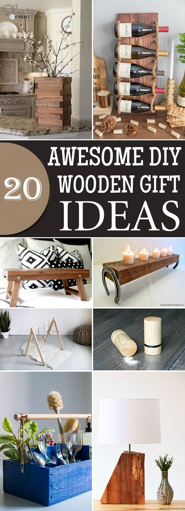 20 Awesome Diy Wooden Gift Ideas Wooden Look Wooden Diy Diy Wooden Projects Wooden Gifts