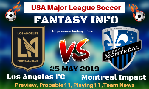 Pin On Los Angeles Fc Vs Montreal Impact Fantasy Football Predictions H2h Betting Tips 25 May 2019 Today Match Prediction Playoff Preview Probable Lineups Usa Major League Soccer
