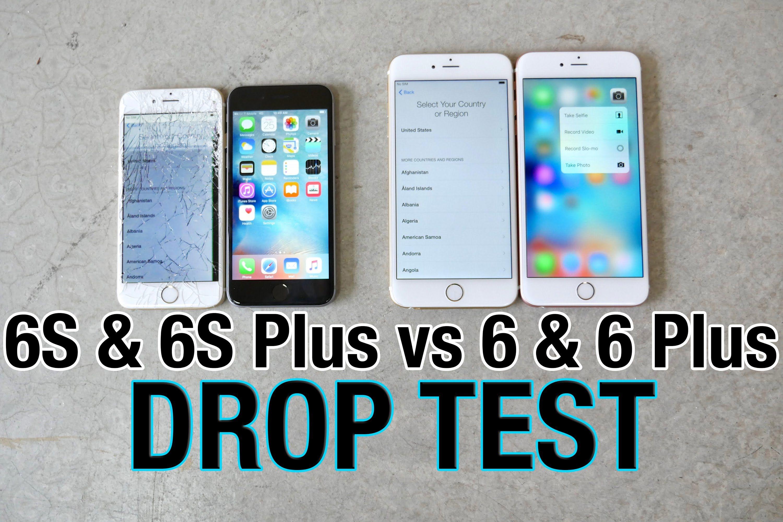 iphone 6s vs iphone 6s plus drop test vs iphone 6 iphone 6 plus