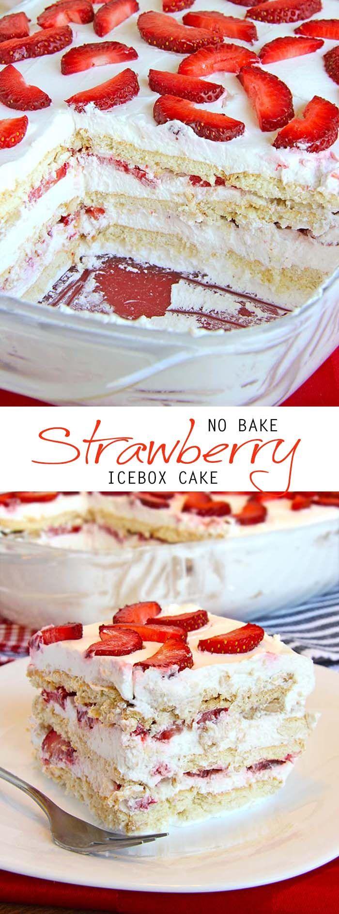 No Bake Strawberry Icebox Cake Cakescottage Recipe Desserts Strawberry Recipes Summer Dessert Recipes