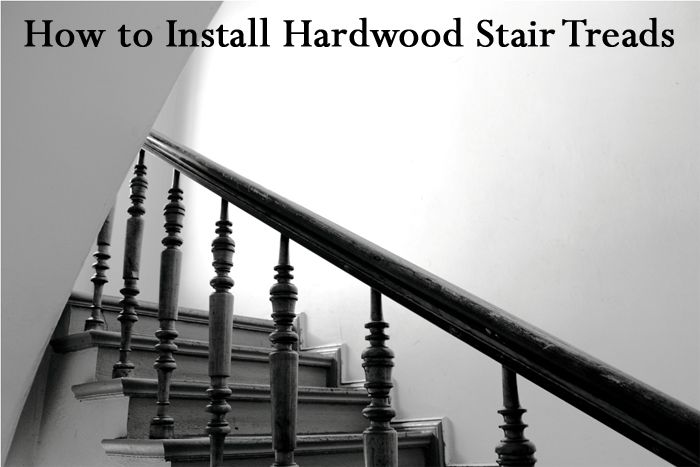 Best How To Install Hardwood Stair Treads Hardwood Stair 400 x 300