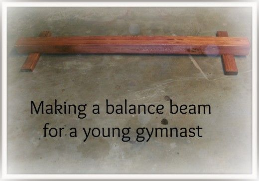 How To Make A Gymnastics Balance Beam