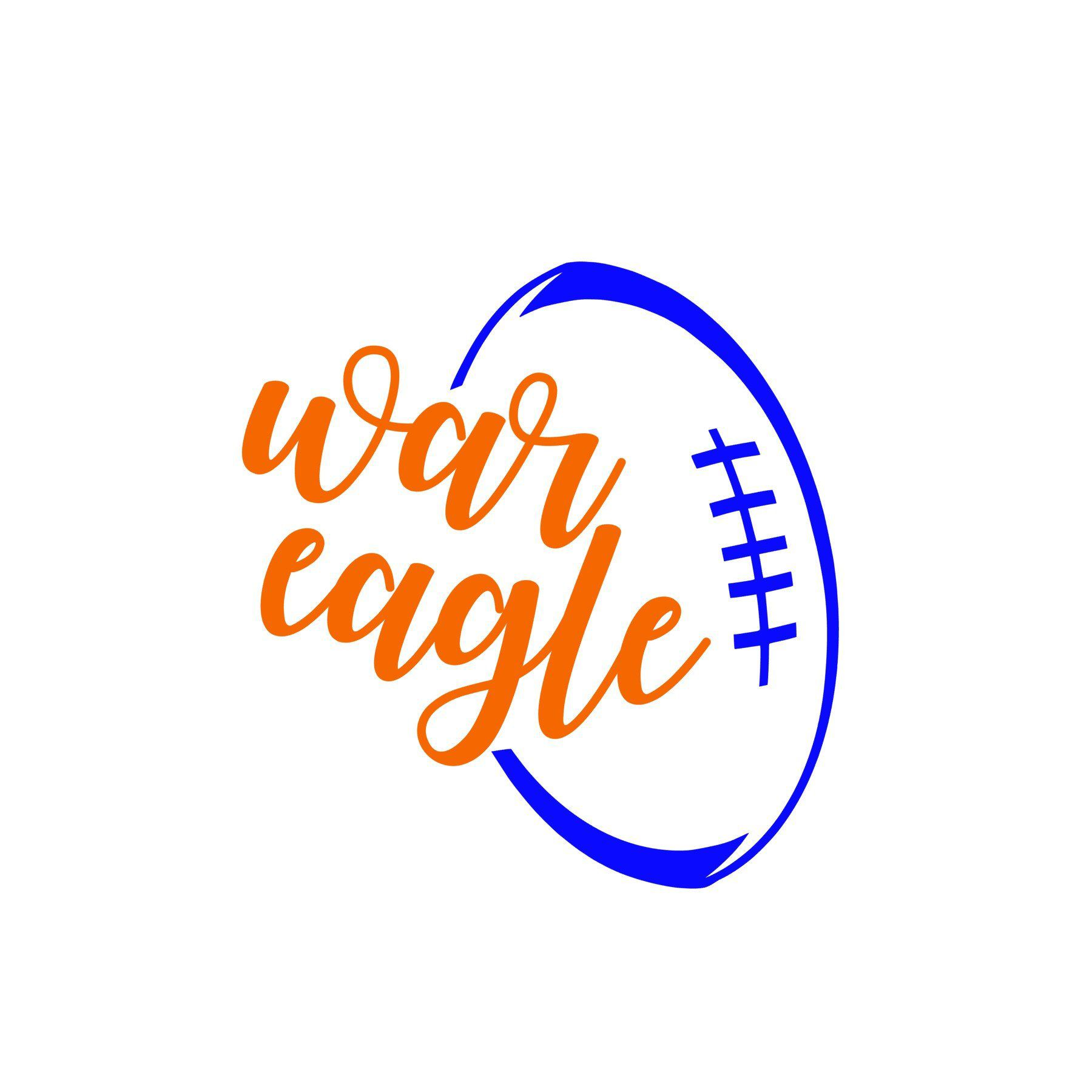 Auburn War Eagle Football Svg Or Silhouette Instant Download By Mandanoelle On Etsy Https Www Etsy Com Listi Cricut Explore Projects College Crafts War Eagle