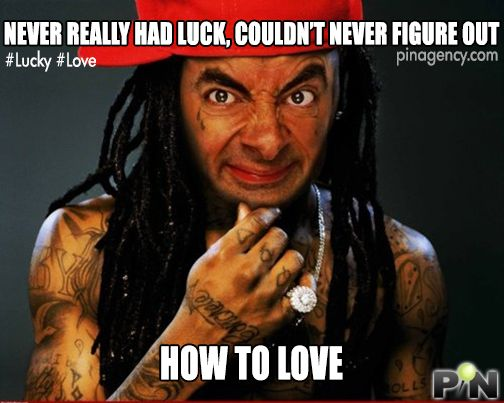 Something is. love you mr bean meme rather
