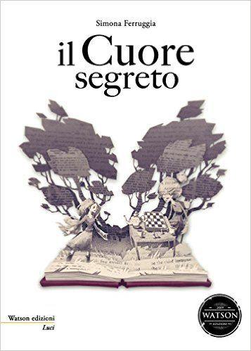 Il Cuore Segreto eBook: Simona Ferruggia: Amazon.it: Libri