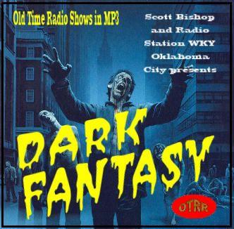 Dark Fantasy - Single Episodes : Old Time Radio Researchers Group