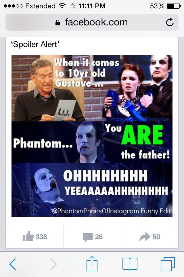 Love Never Dies Meets Maury Phantom Of The Opera Love Never Dies Musical Musicals Funny