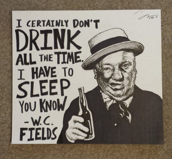 W C Fields Original Drawing By Ryansheffield Comedian Quotes
