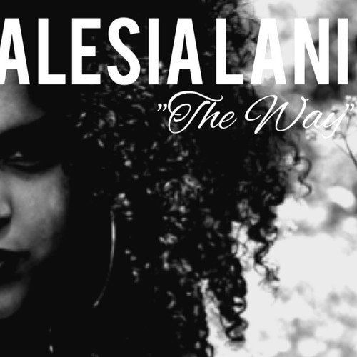 R&B Audio: Alesia Lani - The Way [AUSTIN] - http://cntx.co/1nugIPX -  Produced by Isaac Arquieta from Noble Enterprise Records, Austin songstress Alesia  Lani ...