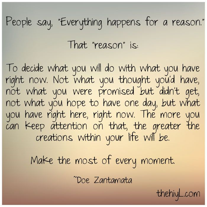 Everything Happens For A Reason Inspiring Encouraging Words Of