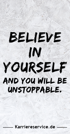 Motivational quote Believe in yourself and you will be