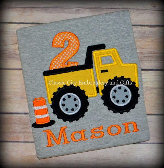 Dump Truck Construction Applique Birthday Shirt By ClassicCityEmb