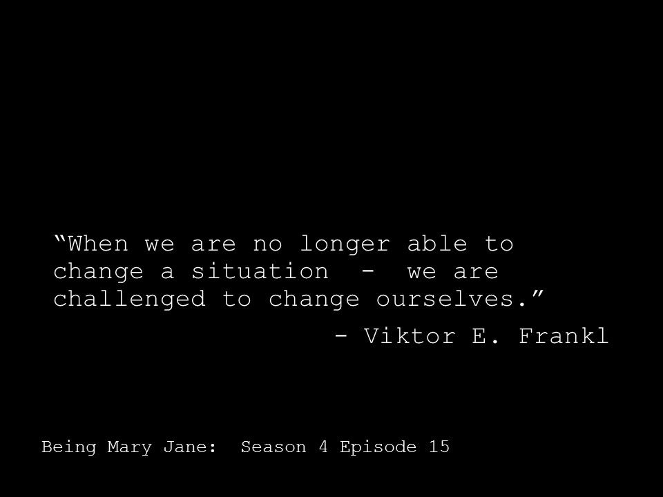 Being Mary Jane Quotes Adorable BeingMaryJane Season 48 Ep 48 Quote Being Mary Jane Quotes