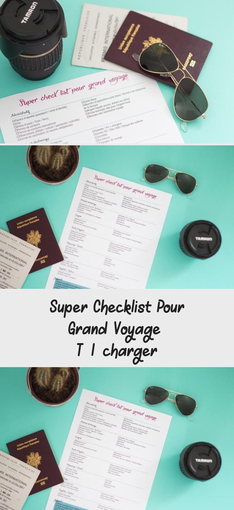 Super Checklist Pour Grand Voyage A Telecharger Valise Voyage
